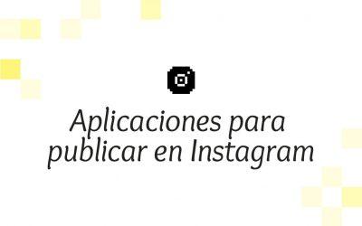 Aplicaciones para publicar enInstagram