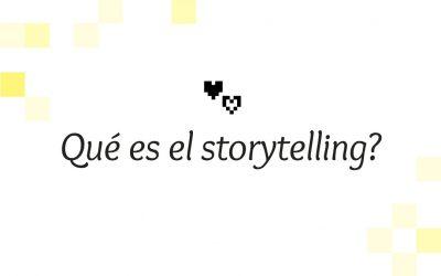 Qué es el storytelling?