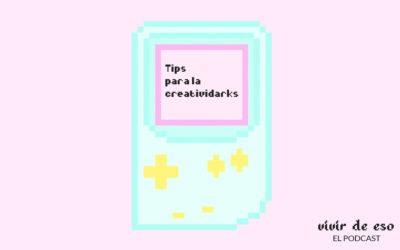 7. Tips para la creatividarks